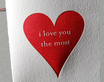 Love you the most, single letterpress card