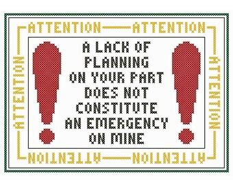 A Lack of Planning... - Original Cross Stitch Chart