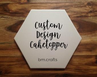 Custom Design Caketopper