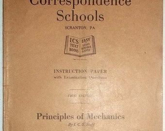 One International Correspondence Schools ICS  Instruction Book From 1921  Principles of Mechanics