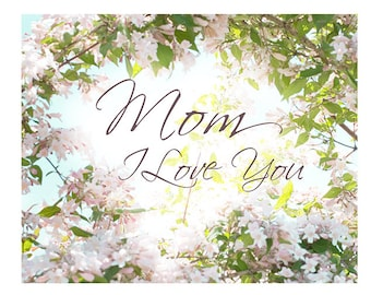 Mother's Day Card, Flower Greeting Card, Pink Floral Card, Mom I Love You