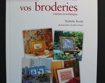 """Frame """"Art to frame your embroidery"""" book from Nathalie Brodu, the new Editions."""