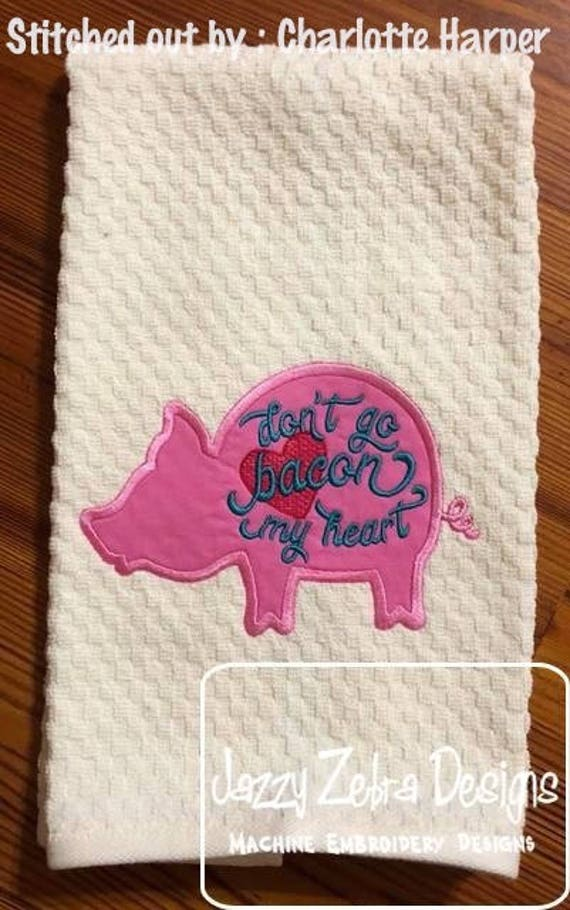 Don't go Bacon my Heart Pig appliqué embroidery design - pig appliqué design - bacon appliqué design - love appliqué design - Valentines day