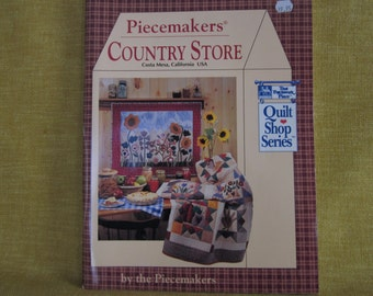 Piecemakers, Country Store, quilt making book, patterns,quilting, folk art,craft