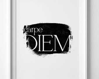 Carpe Diem sign, digital art, typography poster, printable art, Carpe Diem print, inspirational sign, motivational wall art, home wall decor