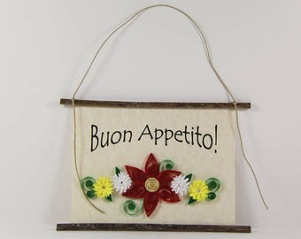 Buon Appetito, Paper Quilled Italian Kitchen Sign, 3D Paper Quilled Banner, Red White Yellow Decor, Italy Gift, Have a Good Meal Kitchen Art