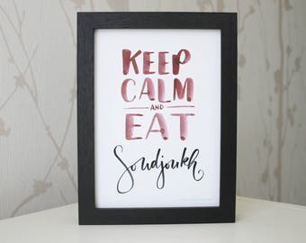 Keep calm and eat • Soudjoukh