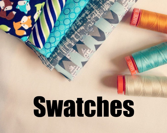 Request a Swatch of any cotton fabric you see in the Fabric Shoppe. Choose your fabric swatches