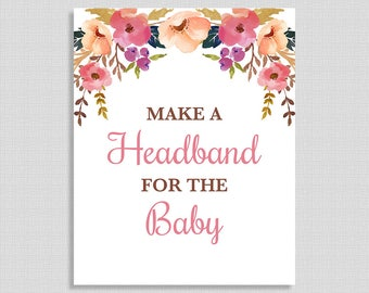 Make a Headband For the Baby Shower Sign, Pink Watercolor Floral Sign, Baby Girl Shower Table Sign, INSTANT PRINTABLE