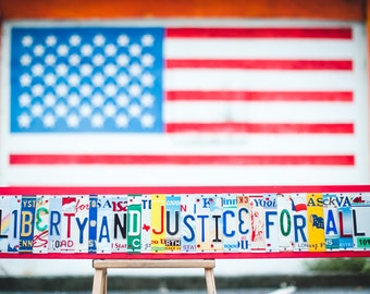 LIBERTY and JUSTICE for ALL  recycled license plate art - patriotic decor - pledge of allegiance - christmas gift for lawyer or judge