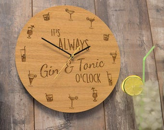It's Always Gin and Tonic O'Clock Wooden Clock Gift Gin & Tonic Present Idea - Rustic Personalized