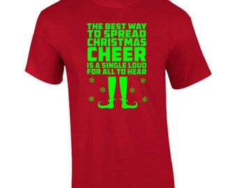 T-Shirt The Best Way To Spread Christmas Cheer Christmas Holidays Custom Shirt & Ink Color