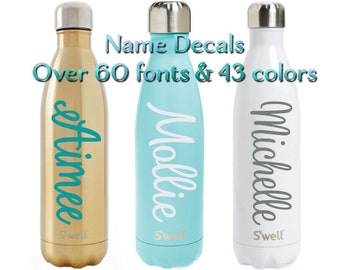 Swell Decal - S'well Name Decal - S'well Name Sticker - DIY Personalized S'well Bottle Decal - Bridesmaid Teacher Wedding Birthday Gift