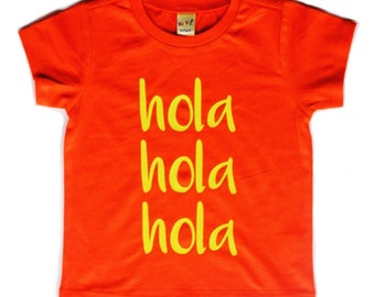 Hola Tee for Infants, Toddlers, Children