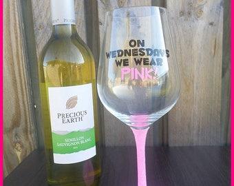 On Wednesdays We Wear Pink Wine Glass