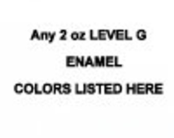 LEVEL G Price Level ANY 2 ounce jar Enamel Thompson enamels vitreous kiln firing torch firing 2000 Series Transparent or 1000 Series Opaque