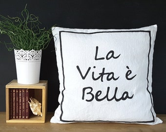 Life is Beautiful (Italian) Message Pillow