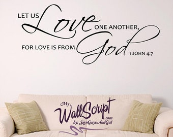 Bible Verse Wall Graphic 1 John 4:7, Love One Another, Scripture Wall Art, Bedroom Wall Decal