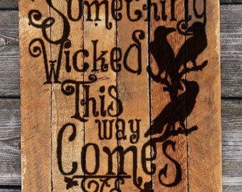 Something Wicked This Way Comes painting on reclaimed wood