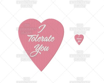Valentines I Tolerate You Warped Sense of Humor Machine Embroidery Pattern