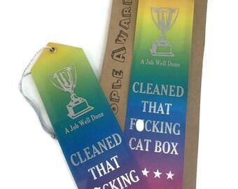 MATURE Cleaned that F-ing Cat Box Award Ribbon | Cat Lady Gift | Fun Gift | Trophy | Cat Lady | Merit Badge | Award | Winner Ribbon
