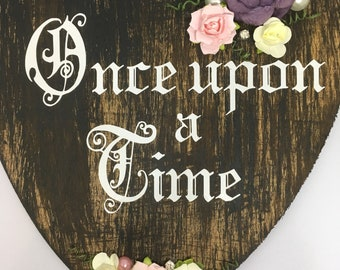 Once upon a time fairytale hanging heart plaque