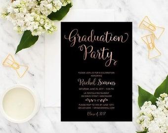 Black Rose Gold Graduation Party Invitation, Printable Graduation Invitation, Graduation Celebration Invitation, Faux Rose Gold Foil Invite