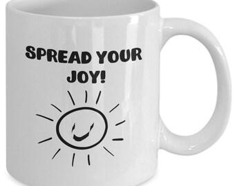 Spread Your Joy Coffee Mug
