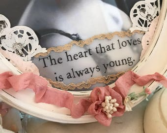 Romantic Altered Frame, Mixed Media Art, Vintage Frame, Upcycled Frame, Valentines Day, Romantic Gifts, Shabby Chic Decor, Quotes