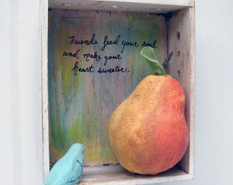 Friends Feed Your Soul Blue Bird and Pear Shadow Box