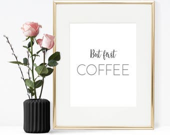 But first coffee, Printable wall art, Printable Quote