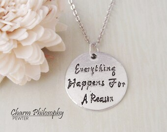 Everything Happens for a Reason Necklace - Quote Charm - Antique Silver Toned Jewelry
