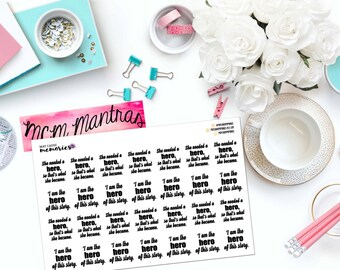 "MCM MANTRAS: ""She needed a hero/I am the hero"" Paper Planner Stickers!"