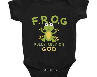 Fully Rely on God Infant Bodysuit Christian FROG Acronym Gift Rabbit Skins Baby Bodysuit