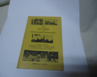 Vintage Brief Guide To The Smithsonian Institution Booklet, Price 10 cents, Museum, collectable