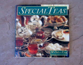Special Teas by M Dalton King, 1993 Vintage Tea Book