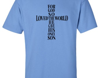 For God So Loved The World - John 3:16 - Cross - Faith - Religious - Spiritual - Adult Unisex Tshirt