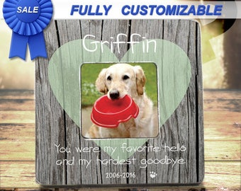 Pet Picture Frame Personalized Pet Loss Gift Pet Frame You Were My Favorite Hello And Hardest Goodbye Memorial For Dog Passing Gift Frame