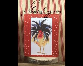 Mini Art, ALBERT EGGSTEIN,ready to ship ,Rooster Art, Art Block, Ornament, Art Print
