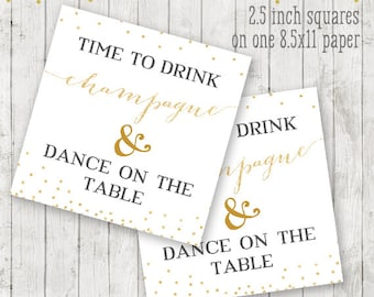 Time to drink champagne and dance on the table Printable Tags PRINTABLE, favor tags, bachelorette party printable, New Years decoration