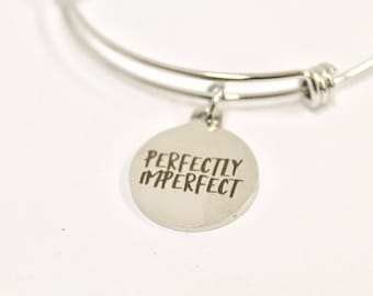 Perfectly Imperfect Expanding Bangle Charm Bracelet, Girlfriend Gift, Jewelry Gift For Her, Graduation Gift, Bridesmaid Engraved Bracelet