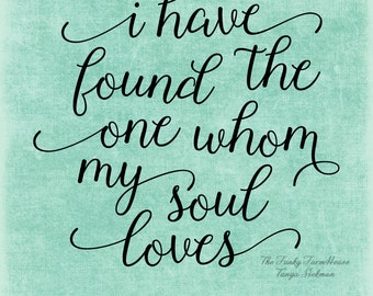 SVG, & PNG - I have found the one whom my soul loves ...