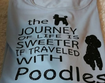 The Journey of Life with Poodle Tee Shirt