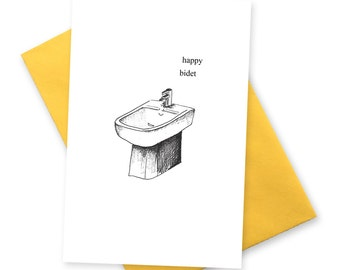 Happy bidet . Funny birthday card .  Greetings cards for boyfriend best friend . Bday BFF greeting . Geek card . BDT Toilet humour