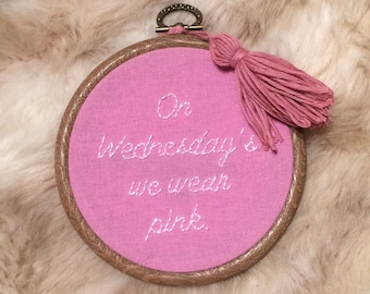 Mean Girls, On Wednesdays we wear pink embroidery