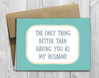 The only thing better than having you as my husband... I'm Pregnant! - Printed Pregnancy Announcement Reveal 5x7 Greeting Card