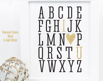 Alphabet ABC I Love You - Printable Black White Gold Glitter Baby Shower Decoration, Nursery Wall Art Home Decor, Birthday Decorations Sign