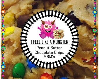 FEEL Like a MONSTER (Peanut Butter Cookie dough, Mini M&M, Chocolate Chips) Edible Cookie Dough - Made to Order - Safe to Eat Raw