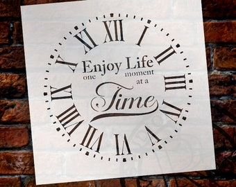 Round Clock Stencil  Roman Numerals - Enjoy Life One Moment at a Time Letters - DIY Painting Farmhouse Country Home Decor Art - SELECT SIZE