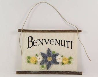 Benvenuti, Italian Welcome, Paper Quilled Welcome Sign, 3D Paper Quilled Banner, Blue White Yellow Decor, Italy Gift, Italian Welcome Sign